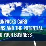 CARB regulations and potential effects to your business